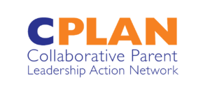 Collaborative Parent Leadership Action Network (CPLAN)