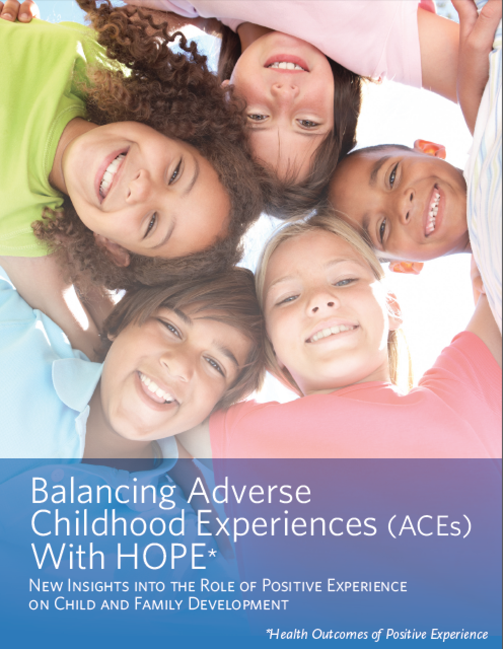 new report positive childhood experiences make for healthier adults